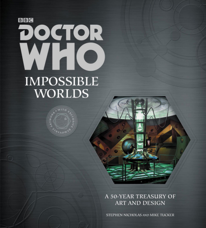 Impossible Worlds - A 50 Year Treasury of Art and Design by Steve Nicholas and Mike Tucker